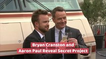 'Breaking Bad' Stars Bryan Cranston And Aaron Paul Reveal Secret Project