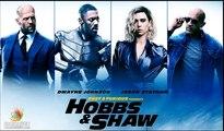 Fast & Furious Presents Hobbs & Shaw Trailer 08/02/2019