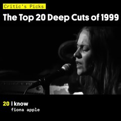 Critic's Picks: The Top 20 Deep Cuts of 1999