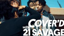 Cover'd With 21 Savage | Billboard