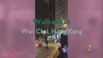 2019 Wan Chai, Hong Kong (2): Bars, clubs, streetwalkers and more. Travel video of the Nauguty Cities