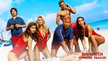 Baywatch - Official Trailer - Paramount Pictures