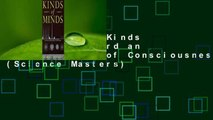 [GIFT IDEAS] Kinds of Minds: Toward an Understanding of Consciousness (Science Masters)