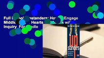 Full E-book Upstanders: How to Engage Middle School Hearts and Minds with Inquiry  For Kindle