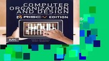 Computer Organization and Design RISC-V Edition: The Hardware Software Interface (The Morgan