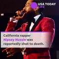 Rapper Nipsey Hussle killed in LA shooting