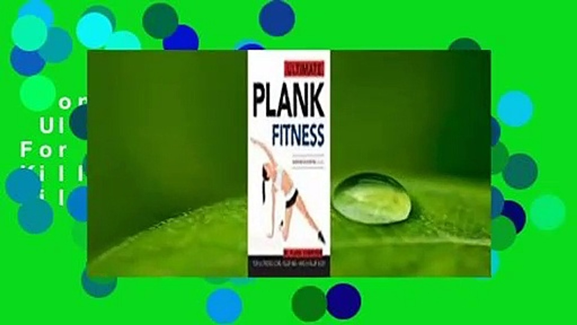Popular to Favorit  Ultimate Plank Fitness: For a Strong Core, Killer Abs - and a Killer Body by
