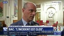 """Après les résultats définitifs du bac, """"l'incident est clos"""" pour Jean-Michel Blanquer"""