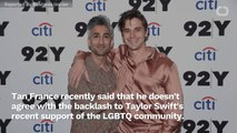 Tan France Defends Taylor Swift As 'Powerful Ally' For LGBTQ Community