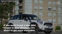 Mini Cooper Is Raising Prices