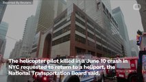 Helicopter Pilot Killed In June 10 Crash Flew Eratically: NTSB
