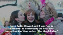 Bryce Dallas Howard Talks About Directing Star Wars: The Mandalorian