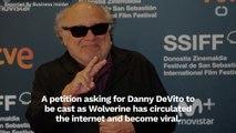Petition Circulates To Make Danny DeVito The Next Wolverine