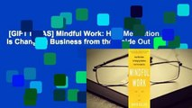 [GIFT IDEAS] Mindful Work: How Meditation Is Changing Business from the Inside Out