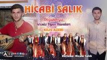 Hicabi Salık - Kilis Azeri