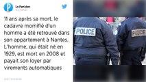 Nantes : Un homme retrouvé chez lui... onze ans après sa mort