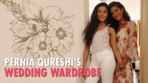 Pernia Qureshi's Ultimate Wedding Outfit Ideas For The 2019 Bride | Ambika Anand