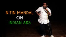 Indian Majedar Ads by Nitin Mandal   Comedy Munch