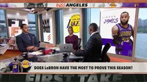 Does LeBron James have the most to prove this season _ First Take