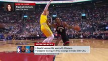 LA Clippers basically traded for Kawhi after they got Paul George – Rachel Nichols _ SportsCenter