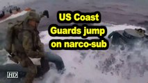 US Coast Guards jump on narco-sub, seize cocaine worth $262mn