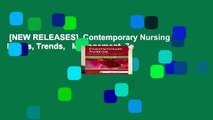 [NEW RELEASES]  Contemporary Nursing: Issues, Trends,   Management, 7e