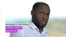 Entradas a festivales: ¿Descuento racista?