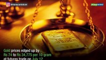 Gold prices firm up by Rs 74 on higher demand
