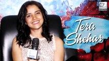 Pia Bajpai Shares Talks About Tera Shehar Song