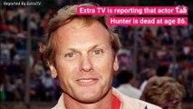 '50s Heartthrob Tab Hunter Dead at 86 (1)