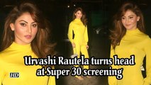 Urvashi Rautela turns head at Super 30 screening