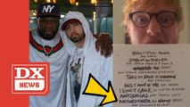 "Eminem & 50 Cent Reunite On Ed Sheeran's ""Remember The Name"" Single"