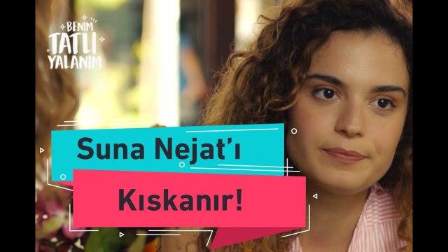 Benim Tatlı Yalanım - Suna Nejat 'ı Hande' den Kıskanır - 3. Bölüm
