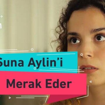 Benim Tatlı Yalanım - Suna Aylin' i Merak Eder - 4. Bölüm