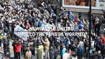 Newcastle United - Should fans be worried?