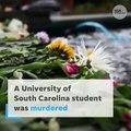 South Carolina student murdered after mistaking suspected killer's car for Uber ride