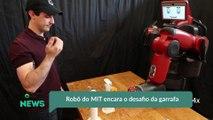 Robô do MIT encara o desafio da garrafa