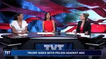 Trump and Pelosi Team Up Against AOC