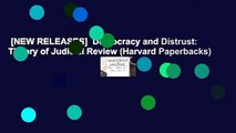 [NEW RELEASES]  Democracy and Distrust: Theory of Judicial Review (Harvard Paperbacks)