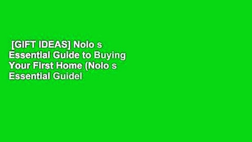 [GIFT IDEAS] Nolo s Essential Guide to Buying Your First Home (Nolo s Essential Guidel to Buying