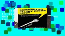 [GIFT IDEAS] Something to Say Right Now, 101 Ready-To-Use Presentations Including PowerPoint Slides