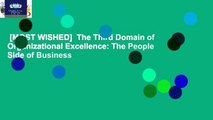 [MOST WISHED]  The Third Domain of Organizational Excellence: The People Side of Business