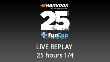 25H VW FunCup 2019 [REPLAY 1/4]