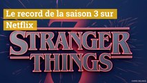 Stranger Things la saison 3 bat un record sur Netflix