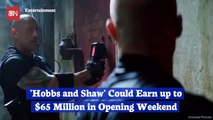 'Hobbs And Shaw' Is Set To Make Some Bank