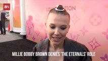 Millie Bobby Brown Shuts Down 'The Eternals' Reports