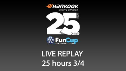25H VW FunCup 2019 [REPLAY 3/4]