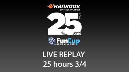 25H VW FunCup 2019 [REPLAY 3/4]