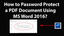 How to Password Protect a PDF Document Using MS Word 2016?