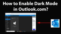 How to Enable Dark Mode in Outlook.com?